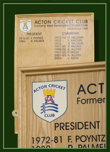 The names Acton cricket club presidents and chairmen are shown on this ash board