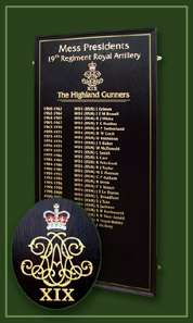 This honour board lists the British Armys' 19th Royal Artillery regiment's mess presidents.